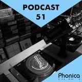 Phonica Podcast 51