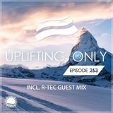 Ori Uplift - Uplifting Only 263 (incl. R-Tec Guestmix) [22.02.2018]
