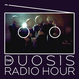 The Duosis Radio Hour 041