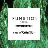 FUNKTION TOKYO Exclusive Mix Vol.12 By YOSSY BOY