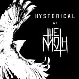 HYSTERICAL w/ THE MOTH