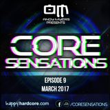 Core Sensations Episode 9 - March 2017