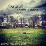 [GTMix008] Omara - Teatime Session
