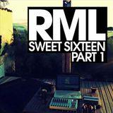 RML - 2016 - SWEET SIXTEEN - Part.1