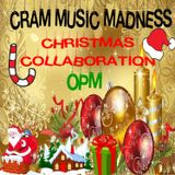 "CRAM MUSIC MADNESS - Christmas Collaboration ""OPM"""