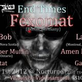 Fexomat @ End Times [Nocturne/Toronto] 2012