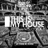 ROBY GIORDANA - THIS IS MY HOUSE Vol. 1