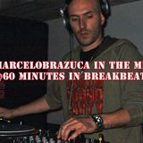 marcelobrazuca @ 60 minutes in BreakBeat