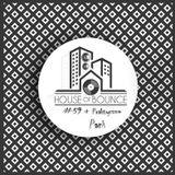 djFiołas & djPraktyczna Pani - House of Bounce #59