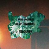 #Explorations - Bulgaria @Radio Skanstull, Stockholm