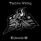 DJ Techno Viking in the mix EP:10 Techno Viking bringing the heat (21-04-2017)