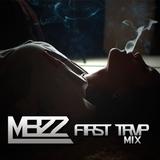 Mbzz - FIRST TRVP MIX