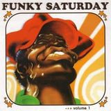 Funky Saturday