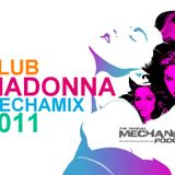 CLUB MADONNA MECHAMIX 2011