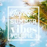 Infex - Summer Vibes Vol #1 [ July 01 2018 ]