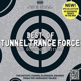 Best Of Tunnel Trance Force (The Oldskool Edition!) (Full Album)