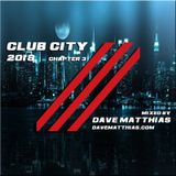 Club City 2018 | Chapter 3