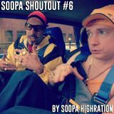 Soopa ShoutOut #6
