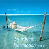 DJ Mighty - Flowmotion Vol. 1
