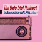 The Bido Lito! Podcast / Episode 13