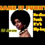 MAKE IT FUNKY 1