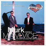 Murk – United DJs of America: Murk Starring in Miami Vice [1999]