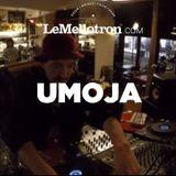Umoja • DJ set • Le Mellotron #4