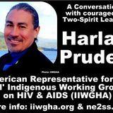 2 Spirit Leader Harlan Pruden - 2nd Half Sacred Sites & Sams