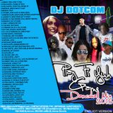 DJ DOTCOM_PLAY FI YUH GAME_DANCEHALL_MIX_{AUGUST - 2015 - EXPLICIT VERSION}