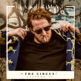 Bakermat presents The Circus #012