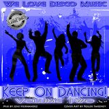 Keep On Dancing Disco Mix Vol 2 by DeeJayJose