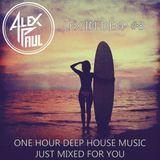 Alex Paul - LEX IN DEEP #8