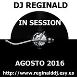 Dj Reginald - Session Agosto 2016