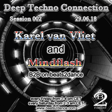 Deep Techno Connection Session 002 (with Karel van Vliet and Mindflash)