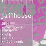 1999 Rol& @ Jailhouse casette B side