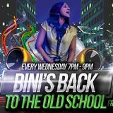 Bini's back to the old skool show wednesday 7-9pm 26.6.13