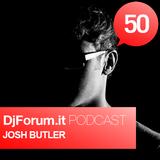 Djforum.it Podcast #50: JOSH BUTLER