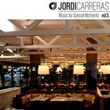JORDI CARRERAS _Music for Special Moments vol.5