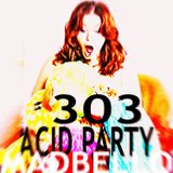 303 Acid Party Mix