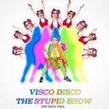 Visco Disco:The Stupid Show 9/30/16 Madame Vivien V