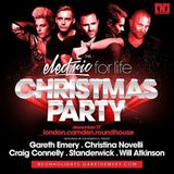 Craig Connelly @ Electric For Life Christmas Party (Roundhouse London, UK) – 17.12.2016