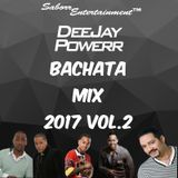 DeeJay Powerr Bachata Mix Vol.2