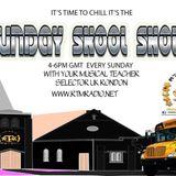 THE SUNDAY SCHOOL SHOW WITH SELECTOR UK RONDON [RTM RADIO]