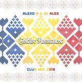 Folclor Romanesc - Club Mix 2018 Mixed by Alexo B & Dj Alex