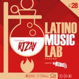 Latino Music Lab EP. 28 ((Ft. DJ Zay))