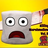 Killing Marshmallow Dreams Vol. 2