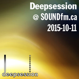 Deepsession @ SoundFM.ca - 2015-10-11