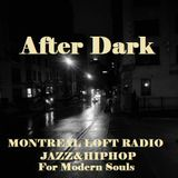 Montreal Loft Radio on Mixcloud After Dark with djSoulcial