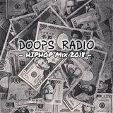"DOOPS RADIO 0532 -2018 Vol.10- ""LATEST HIP HOP MIX 2018"""
