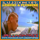 Kaleidoscope 23 =LEISURE & PLEASURE= Sammy Davis, Duane Eddie, Steffano Torossi, Machito, The Flock